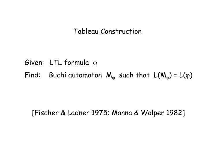 Tableau Construction