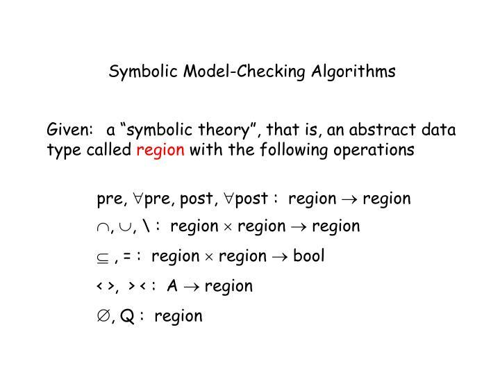 Symbolic Model-Checking Algorithms