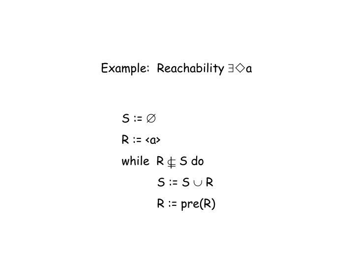 Example:  Reachability