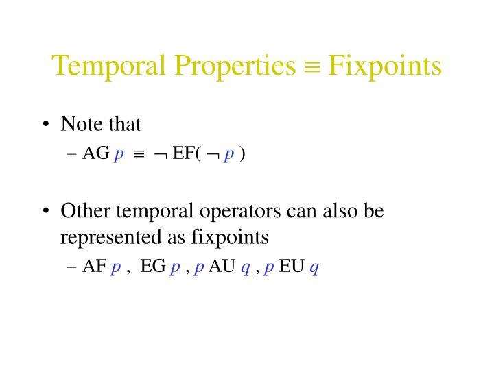 Temporal Properties