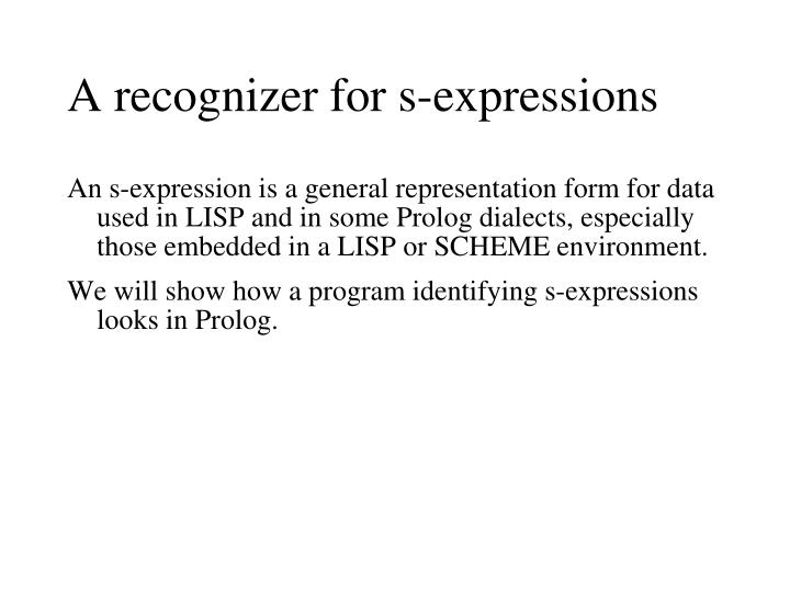 A recognizer for s-expressions