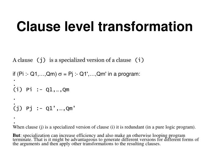 Clause level transformation