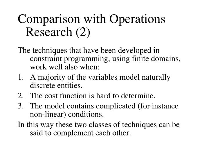 Comparison with Operations Research (2)
