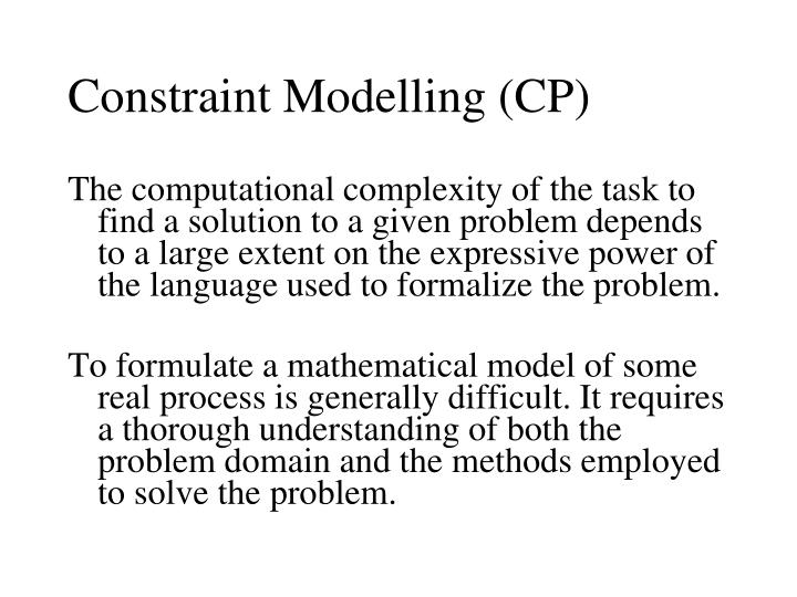 Constraint Modelling (CP)