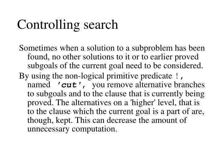 Controlling search