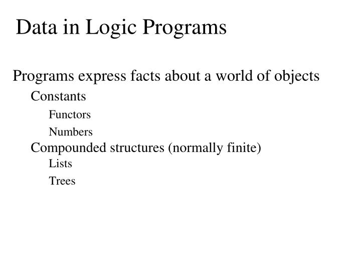 Data in Logic Programs