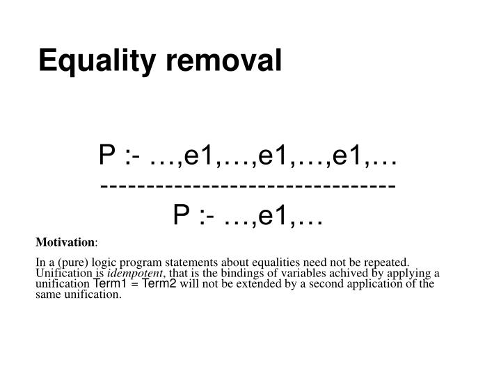 Equality removal