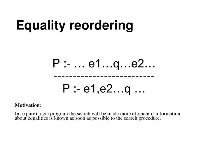 Equality reordering