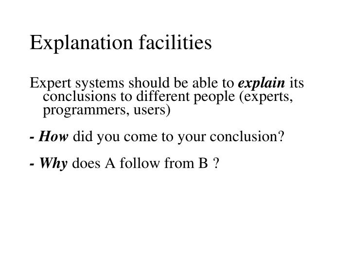 Explanation facilities