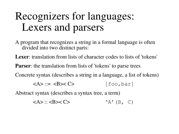 Recognizers for languages: