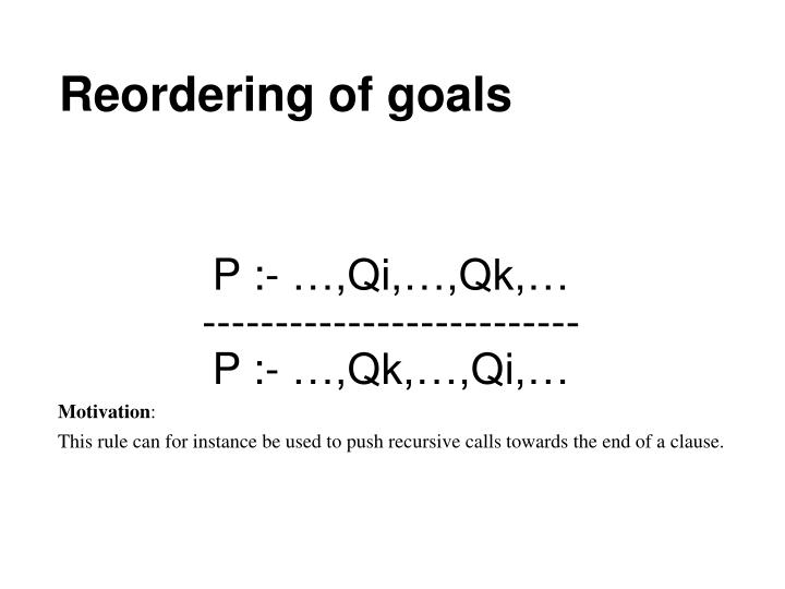 Reordering of goals