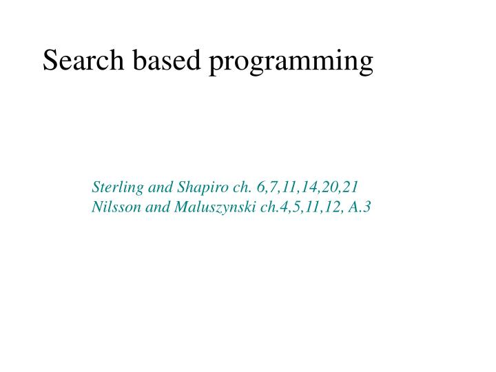 Search based programming