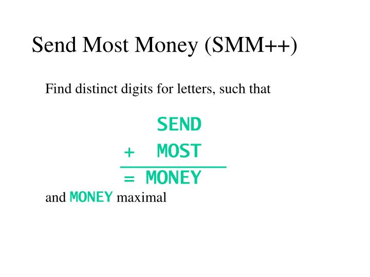 Send Most Money (SMM++)