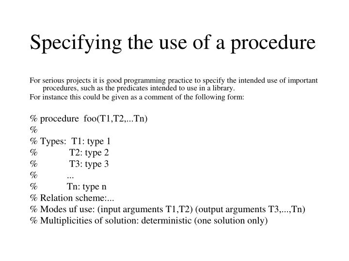 Specifying the use of a procedure