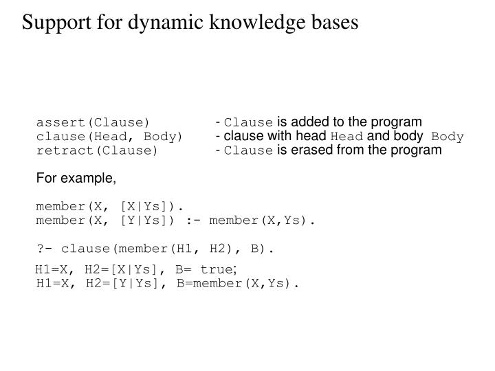Support for dynamic knowledge bases