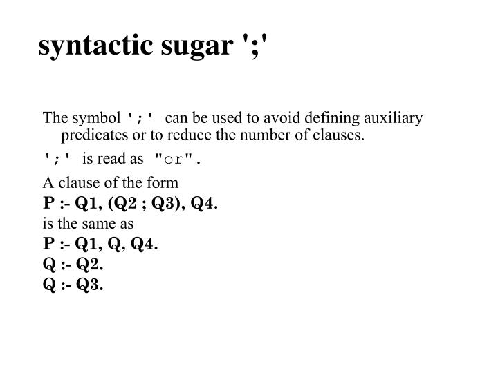syntactic sugar ';'