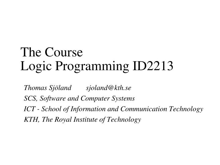 The course logic programming id2213