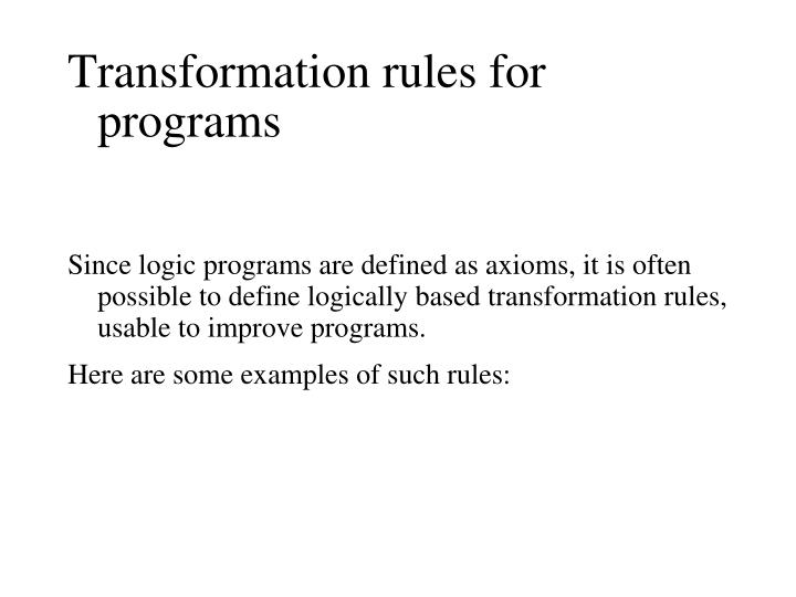 Transformation rules for programs
