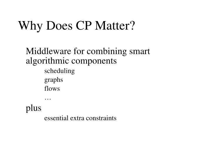 Why Does CP Matter?