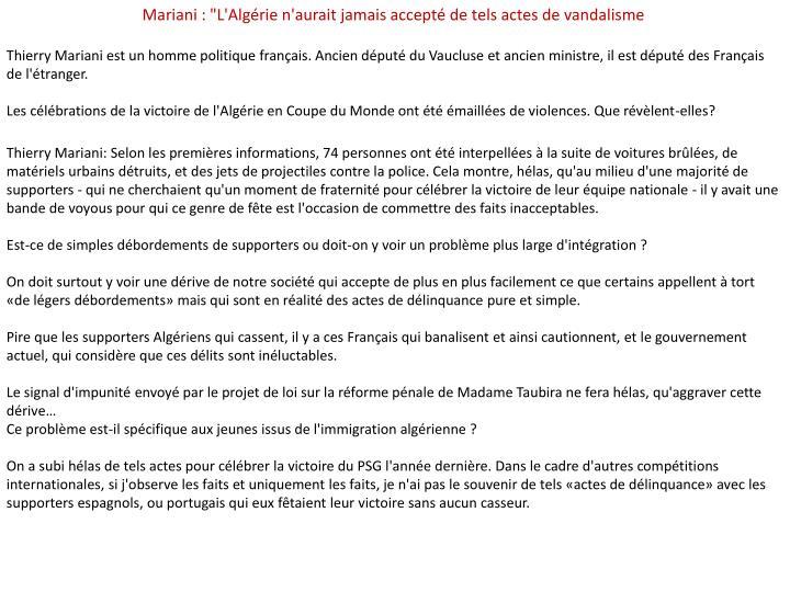 """Mariani : """"L'Algérie n'aurait jamais accepté de tels actes de vandalisme"""