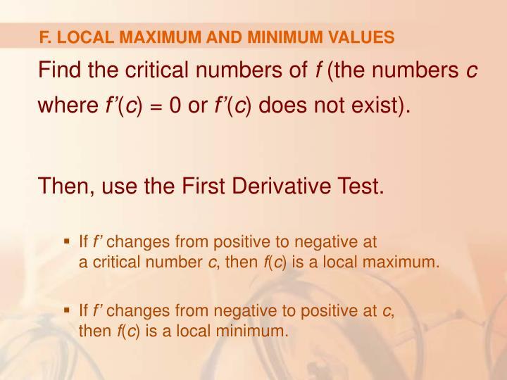 F. LOCAL MAXIMUM AND MINIMUM VALUES