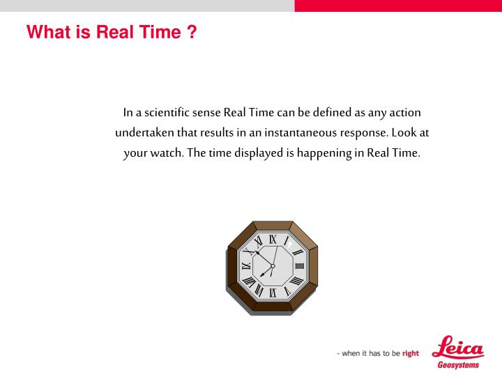 What is Real Time ?