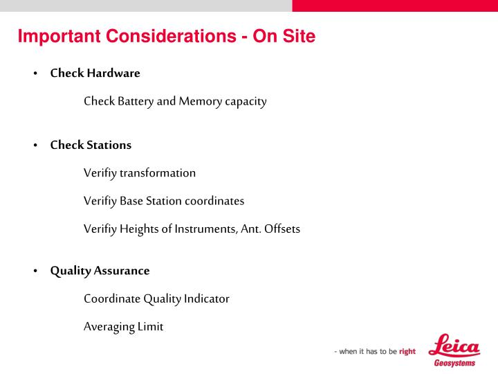 Important Considerations - On Site