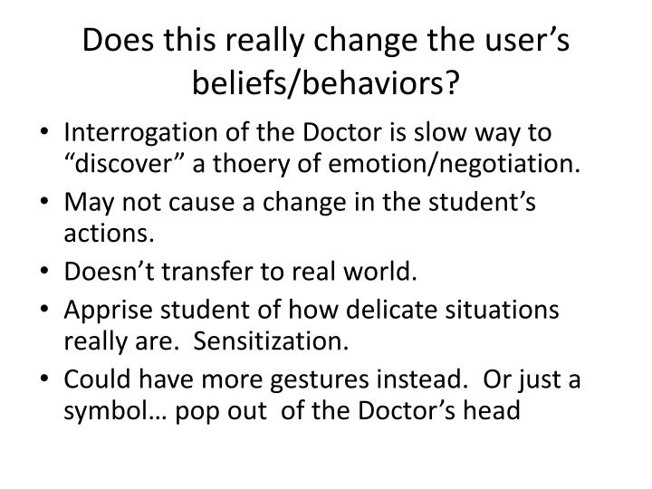 Does this really change the user's beliefs/behaviors?