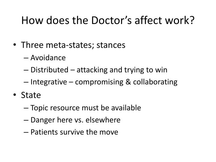 How does the Doctor's affect work?