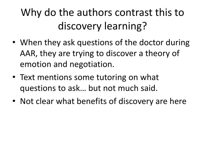 Why do the authors contrast this to discovery learning?