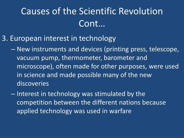 Causes of the Scientific Revolution Cont…