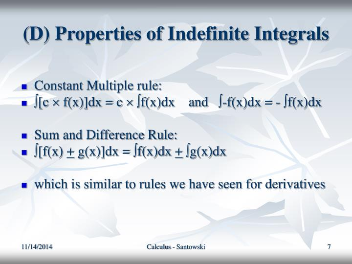 (D) Properties of Indefinite Integrals