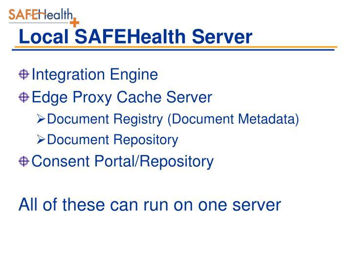Local SAFEHealth Server
