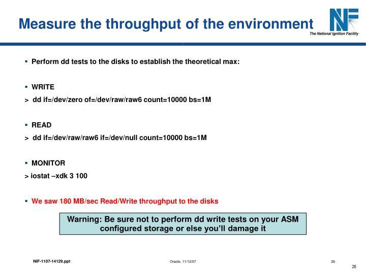 Measure the throughput of the environment