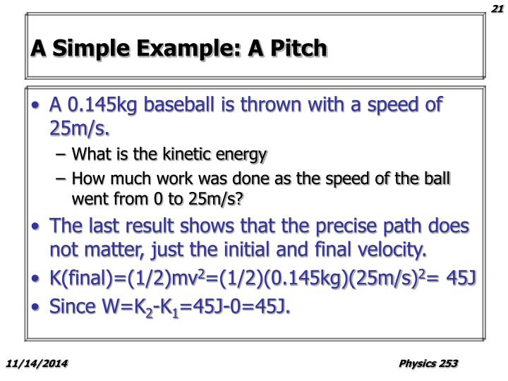 A Simple Example: A Pitch