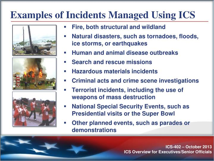 Examples of Incidents Managed Using ICS