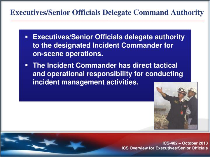 Executives/Senior Officials Delegate Command Authority