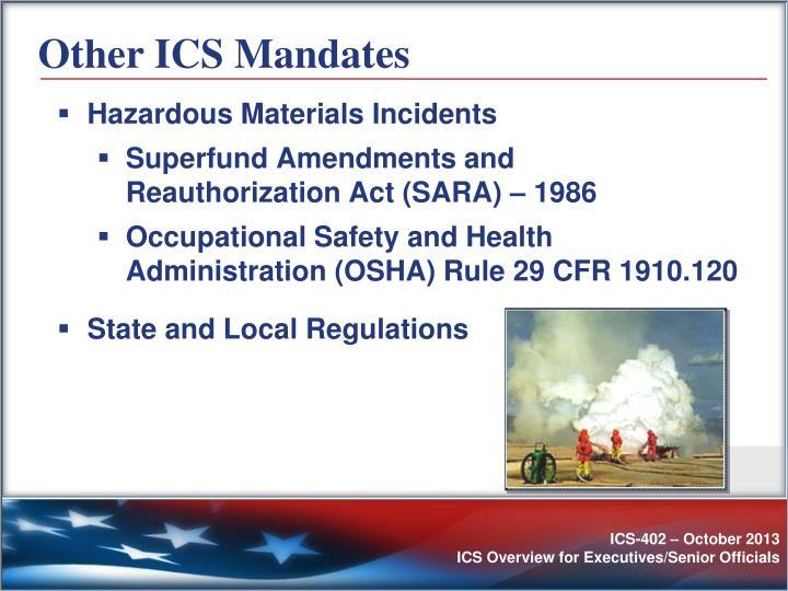Other ICS Mandates