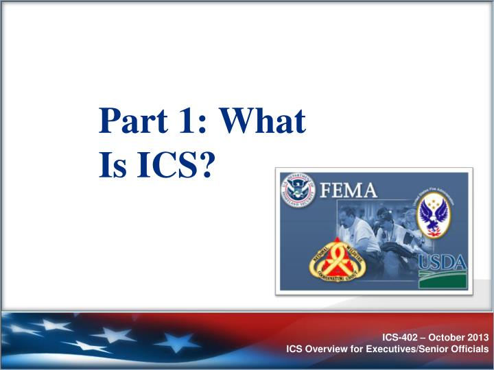 Part 1: What Is ICS?