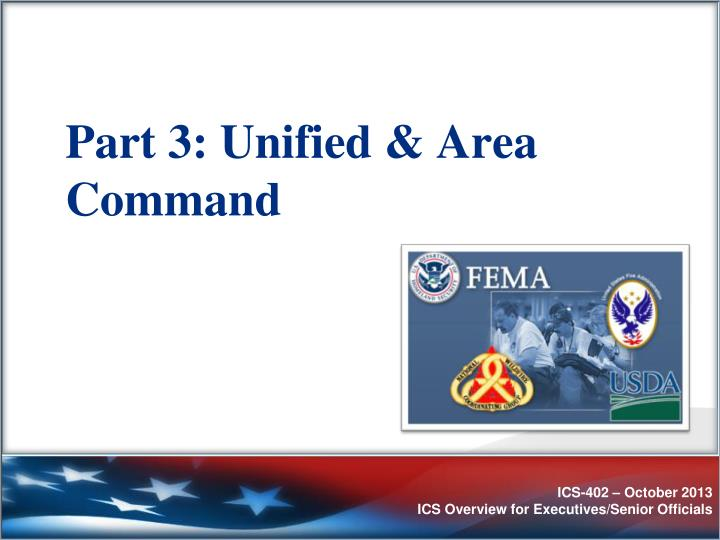 Part 3: Unified & Area Command