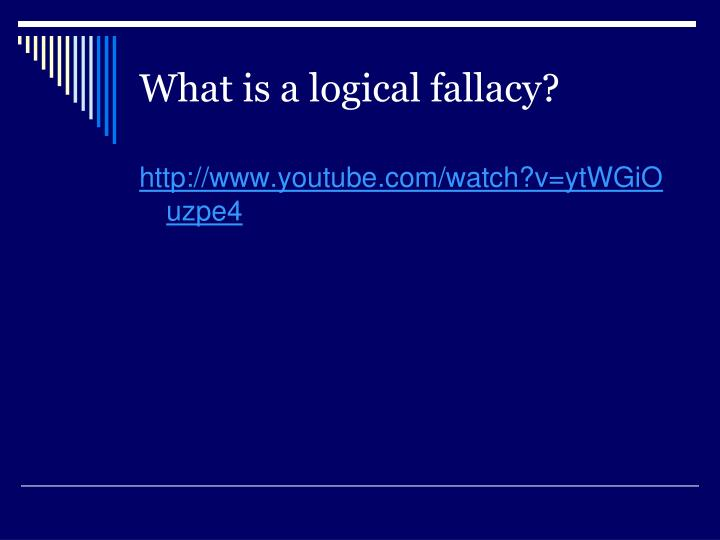 What is a logical fallacy