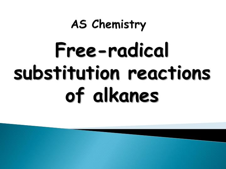 Free-radical substitution reactions of