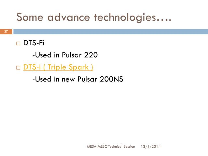 Some advance technologies….