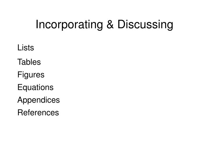 Incorporating & Discussing