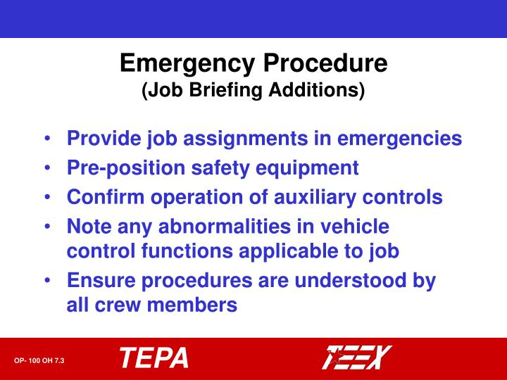 Emergency procedure job briefing additions