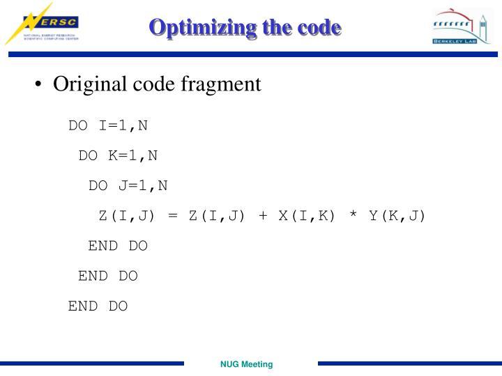 Optimizing the code