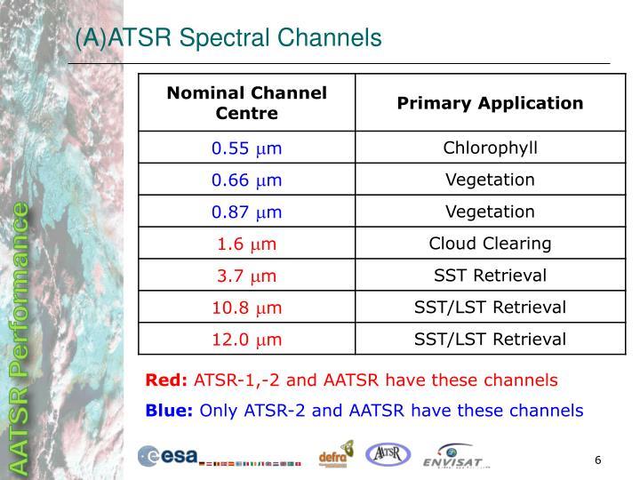 (A)ATSR Spectral Channels