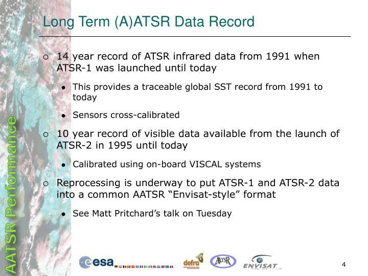 Long Term (A)ATSR Data Record