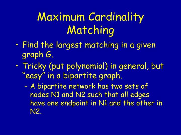 Maximum Cardinality Matching