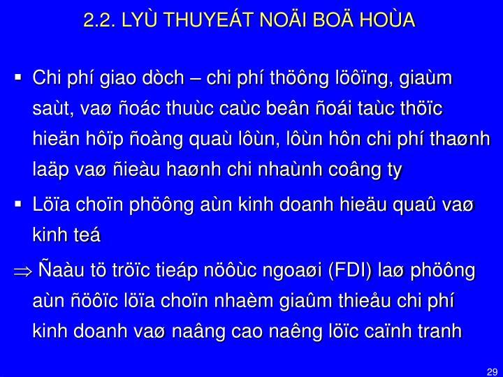 2.2. LYÙ THUYEÁT NOÄI BOÄ HOÙA
